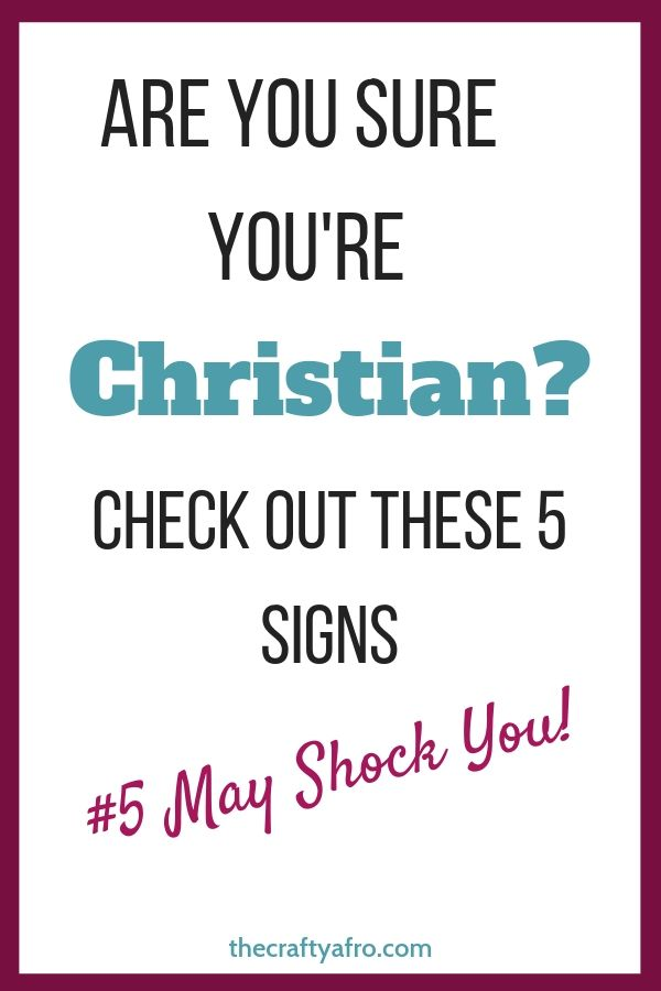 Are you a Christian? Check out these five signs that could prove that you might not be one.