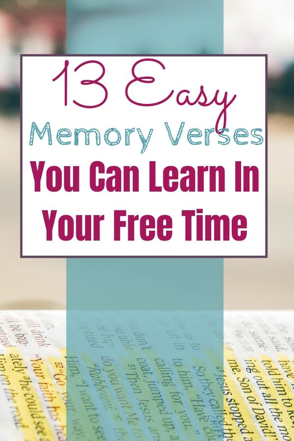 Free list of 13 easy memory verses.