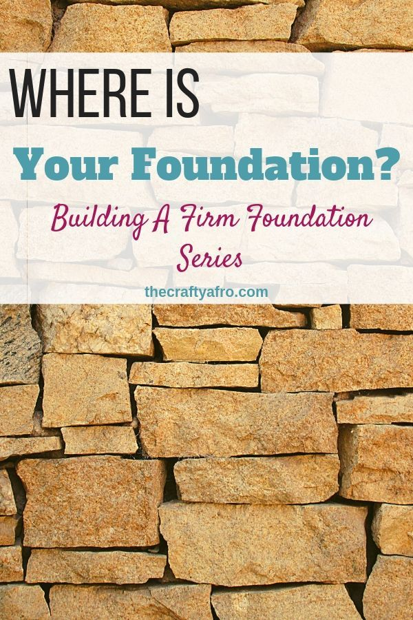 Jesus is our rock and foundation.