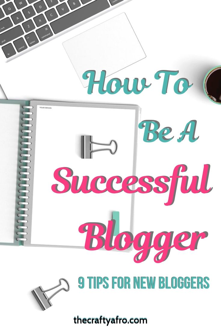 Are you a new blogger? Do you want to be a blogging success? These 9 steps will set you on the right path to creating a successful blog.