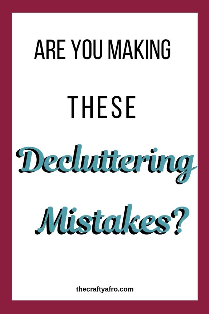 Have you attempted to declutter your home only to give up in defeat? You might be making one of these 7 decluttering mistakes.